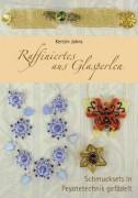 Buch Raffiniertes aus Glasperlen von Kerstin Jahns
