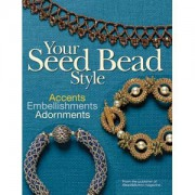 Perlenbuch Your Seed Bead Style von Bead and Button