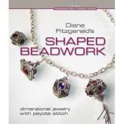 Perlenbuch Shaped Beadwork von Diane Fitzgerald